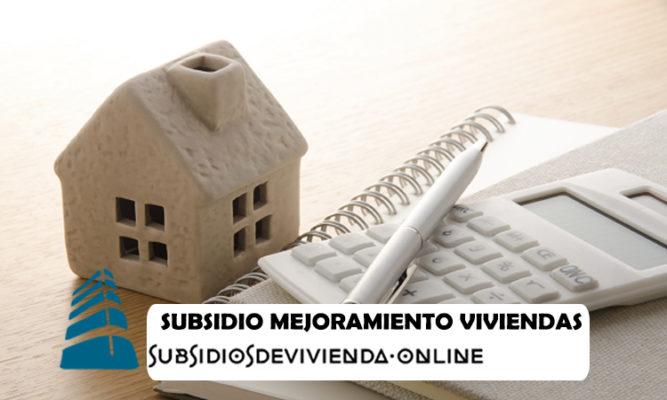 Subsidio para mejora de vivienda