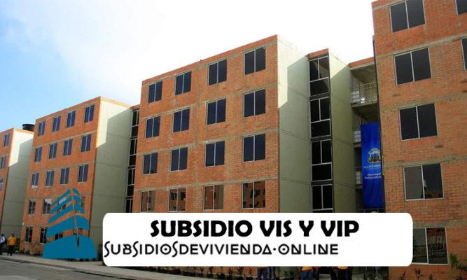 Subsidio de vivienda VIS y VIP