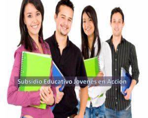 Subsidio Educativo Jovenes en Accion