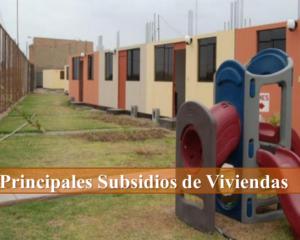 Principales Subsidios de Viviendas